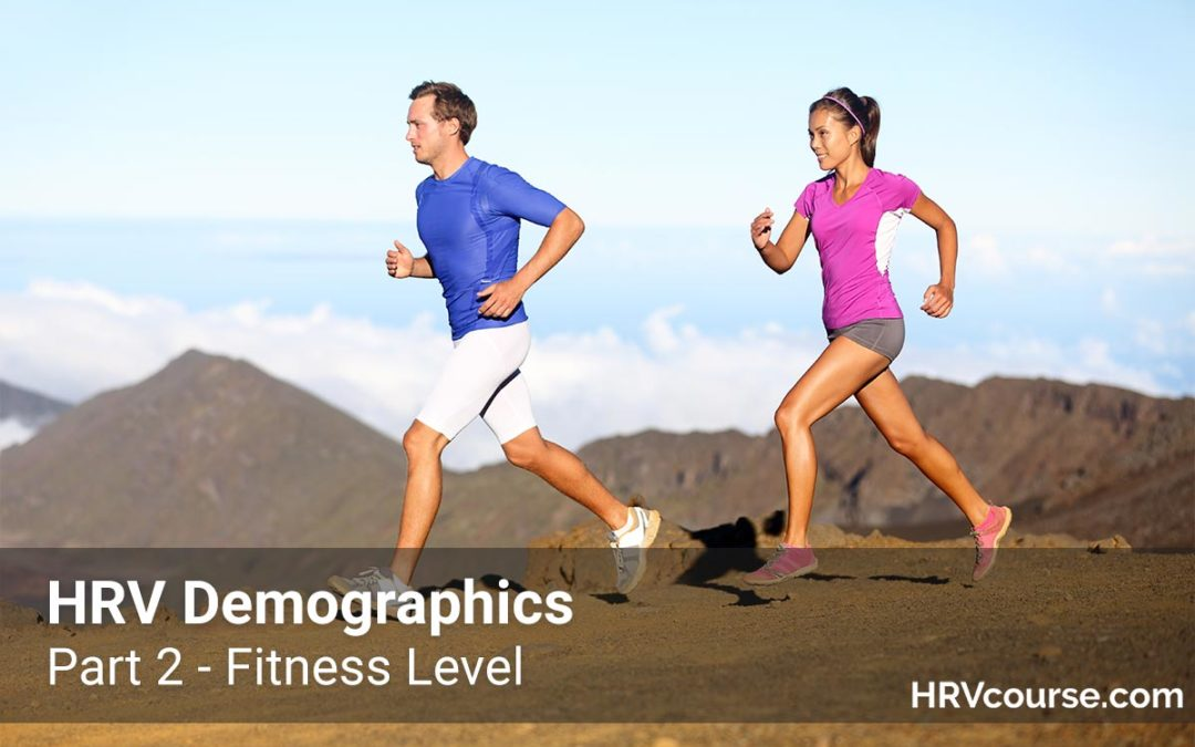 HRV Demographics, Part 2 – Fitness Level