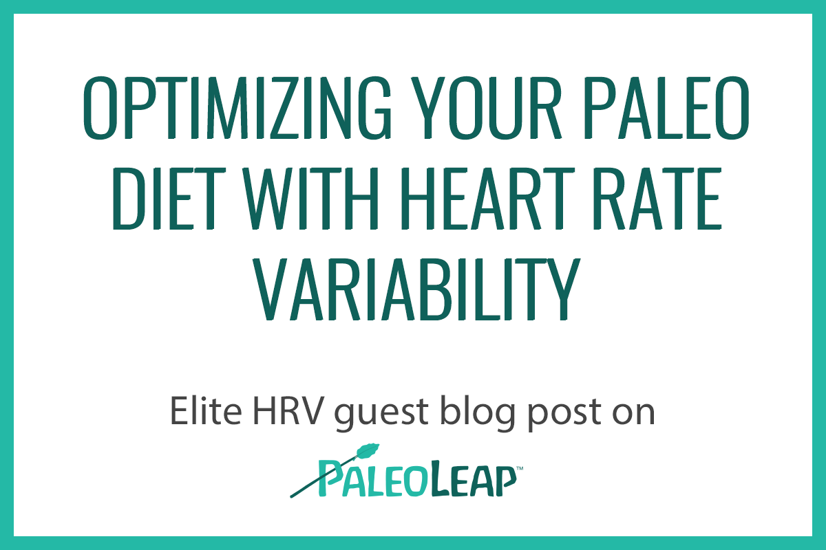 Optimizing Your Paleo Diet with HRV