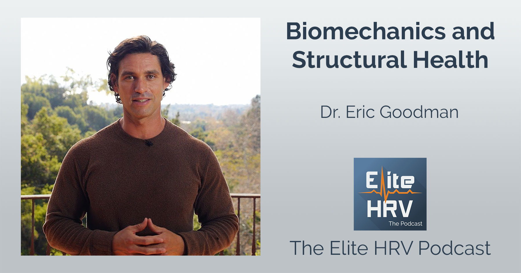 Biomechanics and Foundation Training with Dr. Eric Goodman